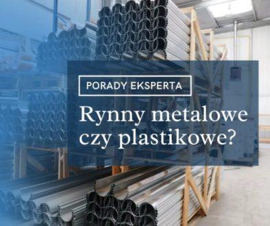 Rynny metalowe czy plastikowe PCV