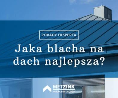 Blacha na dach - jaką wybrać?